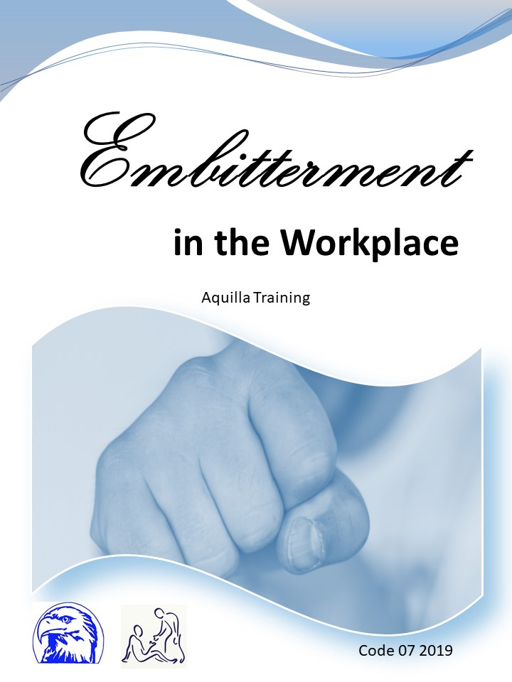 07 2019 Embitterment in the Workplace