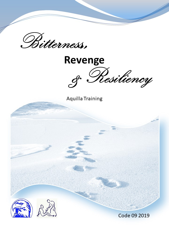 09 2019 Bitterness revenge and resiliency